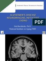 Alzheimer's Disease Neuroimaging Initiative (ADNI)