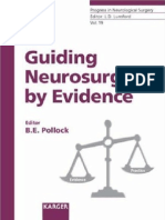 Guiding Neurosurgery by Evidence