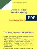 Biases in Human Decision Making