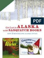 Sasquatch Books Alaska Titles 2012