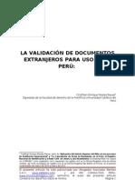 LA VALIDACIÓN DE DOCUMENTOS EXTRANJEROS PARA USO EN EL PERÚ