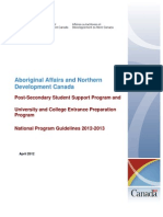 Aboriginal Affairs and Northern Development Canada Post-Secondary Student Support Program andUniversity and College Entrance Preparation ProgramNational Program Guidelines 2012-2013 April 2012