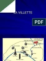 La Villette Prezentare