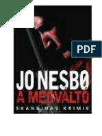 Jo Nesbo a Megvalto