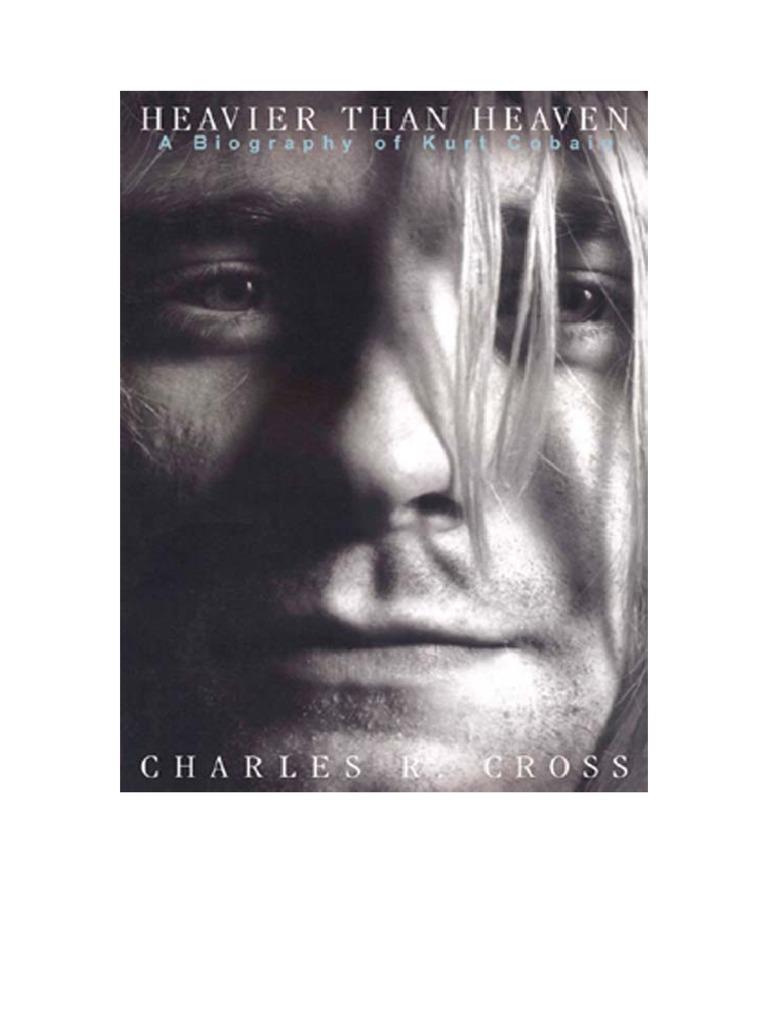 Mais Pesado Que o Céu - Biografia de Kurt Cobain e4a04a7c7f