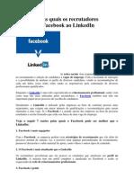 7 razões pelas quais os recrutadores preferem o Facebook ao LinkedIn