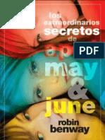 Los Extraordinarios Secretos de April, May & June