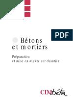 Bétons et mortiers. Préparation & Mise en Oeuvre du Béton sur Chantiers