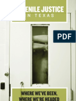 Juvenile Justice in Texas - Where We'Ve Been, Where We'Re Headed