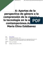 MODULO 1 Clase 6 - Aportes de la perspectiva de género a la comprensión de la ciencia y la tecnología en la sociedad contemporánea - María Elina Estébanez