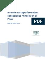 Informe Cartografico Sobre Concesiones Mineras en El Peru