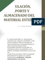 MANIPULACIÓN, TRANSPORTE Y ALMACENADO DEL MATERIAL ESTERIL