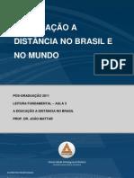 A educação a Dist no Brasil e no mundo Aula 3