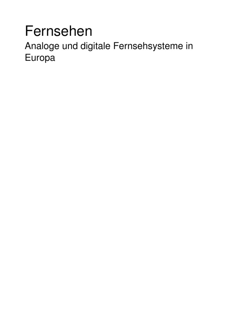 Fernsehen, Analoge Und Digitale Fernsehsysteme in Europa