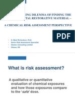 Mark Richardson PhD Risk Assessment of Two Dental Materials