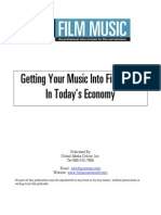 Getting Your Music Into Film TV in Economy Today