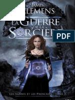 Clemens,James-[Bannis Et Proscrits-3]La Guerre de La Sor'Ciere(2000).OCR.french.ebook.alexandriZ