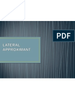Lateral Approximant