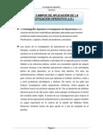 USOS Y CAMPOS DE APLICACIÓN DE LA INVESTIGACIÓN OPERATIVA