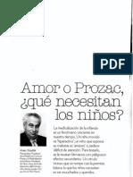 Amor o prozac qué necesitan los niños Juan Pundik