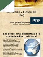 Beneficios y Futuro Del Blog