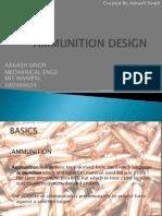 Ammunition Design Report