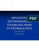 Advanced Technologies Enabling Mass Customization