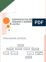 Subproductos Industria Quesera y Enzimatica Lactea