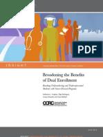 Broadening the Benefits of Dual Enrollment