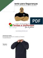 Fardas Uniformes Empresas Segurança,  Segurancas Privados