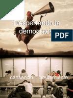 Despertando la Democracia  Por Federico Hoyos