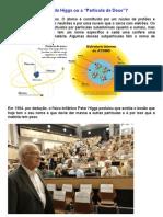 O bosão de Higgs ou A partícula de Deus