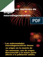 Clase 18 - Trastornos Motores de Origen Neurodegenerativo (8)