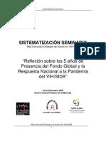 sistematizacion seminario fondo global red sida - Reflexión sobre los 5 años de Presencia del Fondo Global y la Respuesta Nacional a la Pandemia del VIH/SIDA