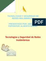 Tecnologías y Seguridad de Redes Inalámbricas