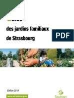 Jardins familiaux à Strasbourg, le guide 2010