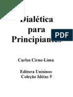 Dialetica Para Principiantes-Carlos Cirne Lima
