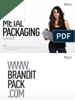 Brandit Metal Packaging Catalogue 2012