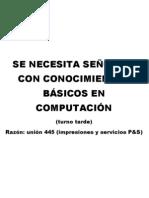 SE NECESITA SEÑORITA CON CONOCIMIENTOS BÁSICOS EN COMPUTACIÓN