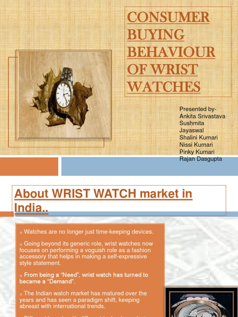 indian wrist watch market survey Market research report on the watch industry, with market share, industry trends, and market analysis for watches.