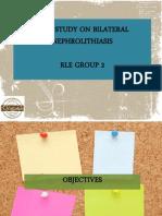 CASE STUDY -- Bilateral Nephrolithiasis