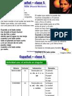 L&C Español 5, Los artìculos en español y los verbos en presente indicativo