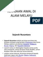 Kerajaan Awal Di Alam Melayu