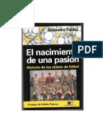Alejandro Fabbri - El Nacimiento de Una Pasion