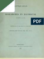 Antiquarian Researches in Illyricum, I-IV - Sir Arthur John Evans (1883-1885)