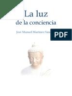 Libro - La Luz de La Conciencia (Palabras en la no dualidad) Advaita Vedanta - José Manuel Martínez Sánchez