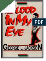 Blood in My Eye George L Jackson
