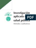 Investigación aplicada en salud pública Métodos cualitativos