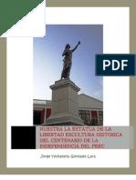 La Estatua de La Libertad de los Peruanos en la Plaza Francia de Lima
