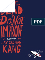 The Dead Do Not Improve by Jay Caspian Kang - Excerpt